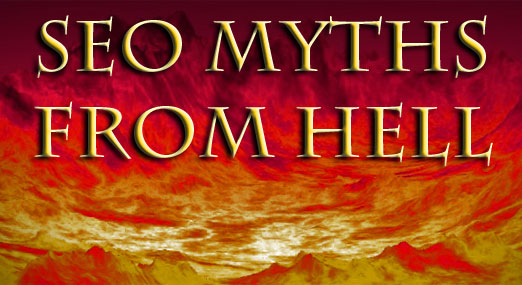 Eight Evil Myths About Improving SEO and Getting to Page One on Google